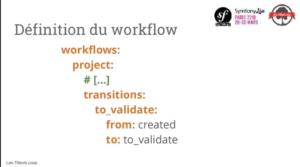 Le composant workflow de Symfony, c'est graphement bien !